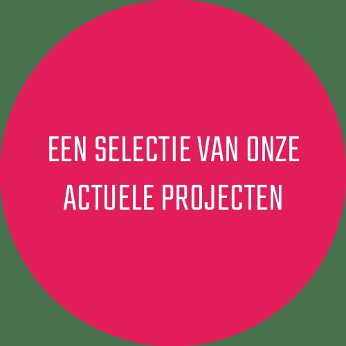 Een selectie van onze actuele projecten