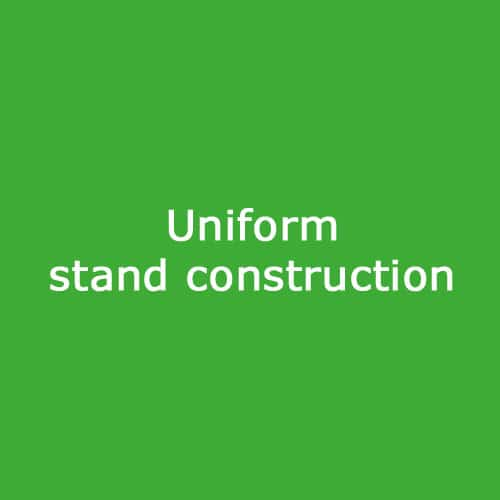 Uniform stand construction